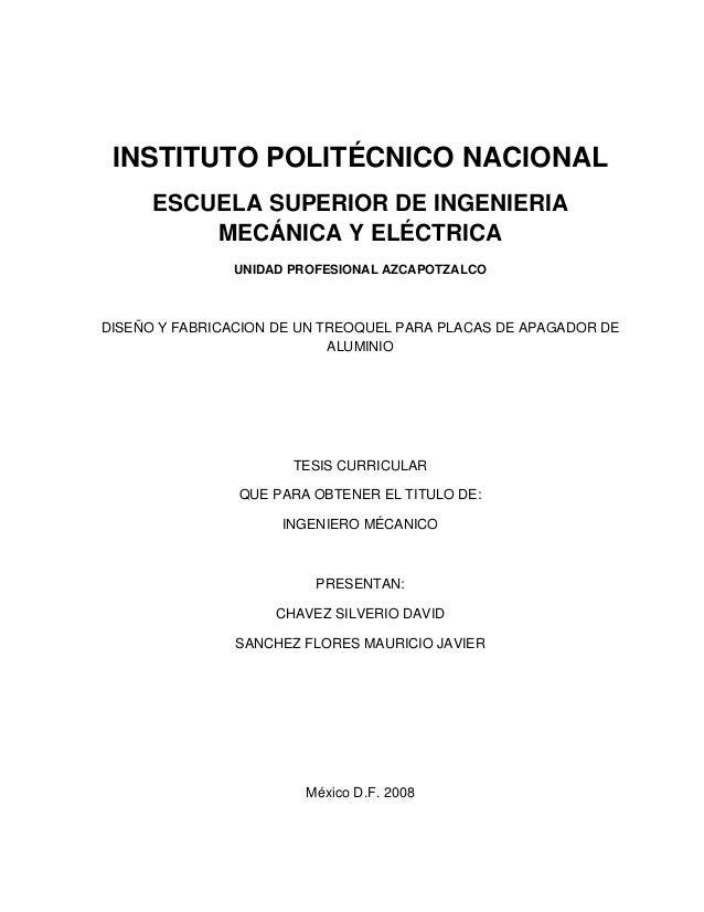 INSTITUTO POLITÉCNICO NACIONAL ESCUELA SUPERIOR DE INGENIERIA MECÁNICA Y ELÉCTRICA UNIDAD PROFESIONAL AZCAPOTZALCO  DISEÑO...