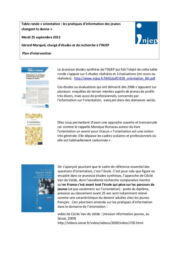 Table ronde « orientation : les pratiques d'information des jeuneschangent la donne »Mardi 25 septembre 2012Gérard Marquié...