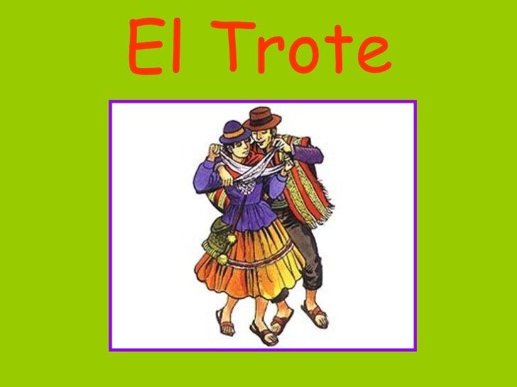 El Trote