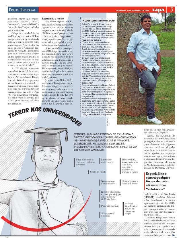 """DOMINGO, 8 DE FEVEREIRO DE 2015 – capa 5 professor sugere que expres- sões como """"calouro"""", """"bicho"""", """"veterano"""", """"trote sol..."""