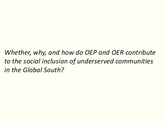 Degrees of social inclusion:  Emerging insights from the ROER4D project Slide 3