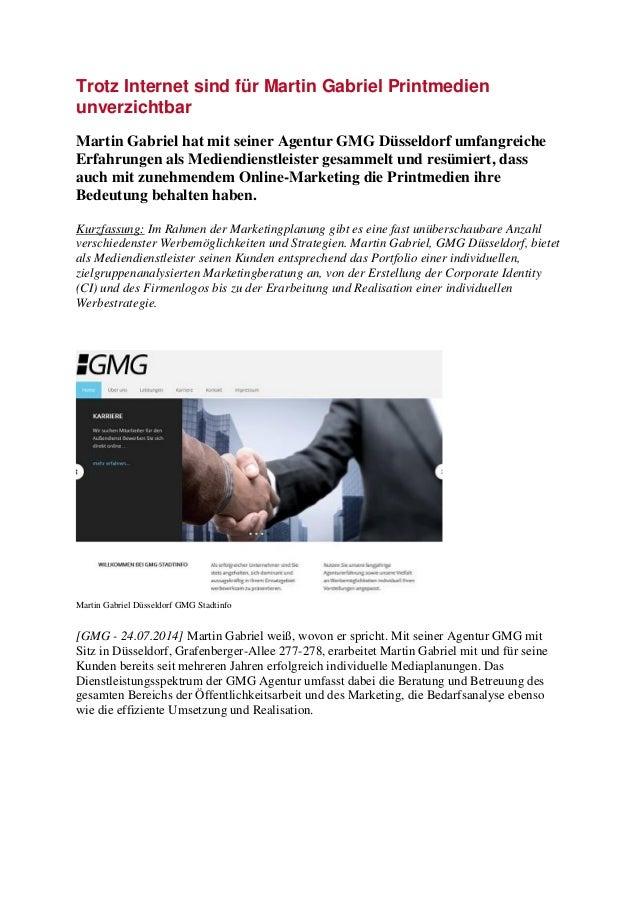 Trotz Internet sind für Martin Gabriel Printmedien unverzichtbar Martin Gabriel hat mit seiner Agentur GMG Düsseldorf umfa...