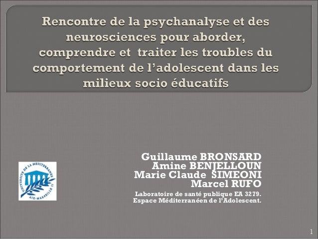 Guillaume BRONSARD  Amine BENJELLOUNMarie Claude SIMEONI          Marcel RUFOLaboratoire de santé publique EA 3279.Espace ...