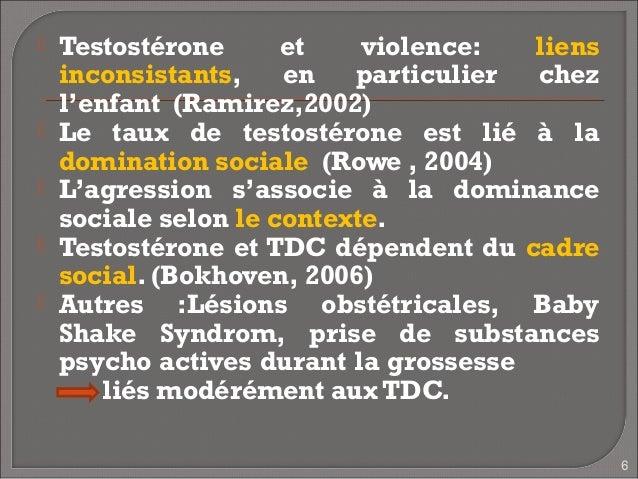    Testostérone      et    violence:  liens    inconsistants,    en   particulier chez    l'enfant (Ramirez,2002)   Le t...