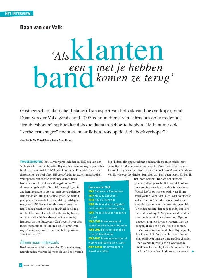 het interview          Daan van der valk                        klanten       'Als                   band                 ...