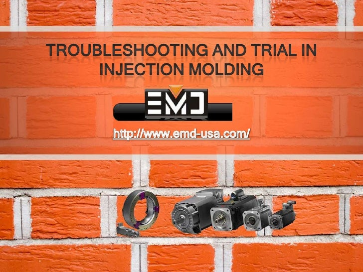 Troubleshooting and-trial-in-injection-molding