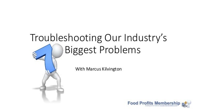 Troubleshooting Our Industry's 7 Biggest Problems With Marcus Kilvington