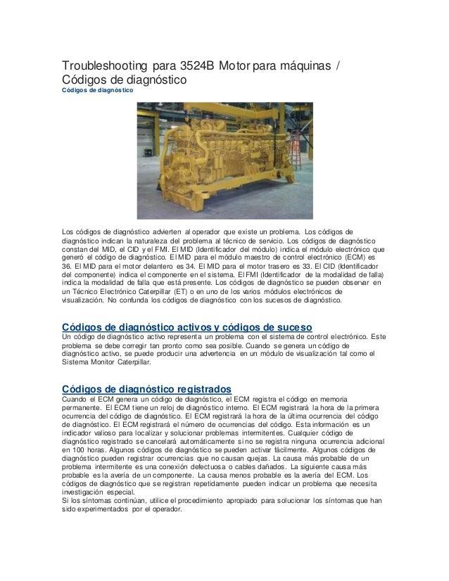 Troubleshooting para 3524B Motor para máquinas / Códigos de diagnóstico Códigos de diagnóstico Los códigos de diagnóstico ...