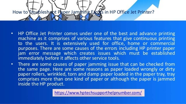 Troubleshoot paper jamming errors in hp office jet printer