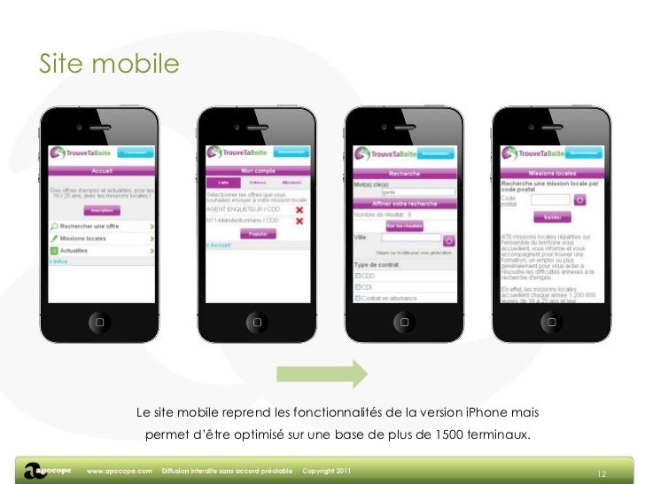 iPhone (2)<br />10<br />L'utilisateur a la possibilité d'accéder aux actualités mais également de géolocaliser une mission...