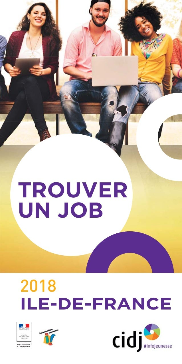 TROUVER UN JOB 2018 ILE-DE-FRANCE