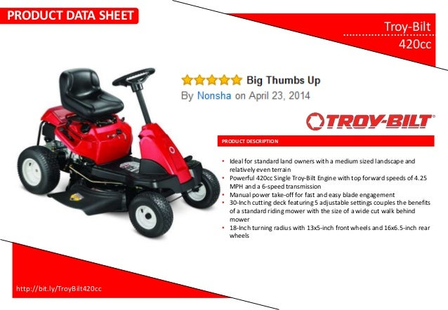 PRODUCT DESCRIPTION Troy-Bilt………………………….. 420cc • Ideal for standard land owners with a medium sized landscape and relativ...