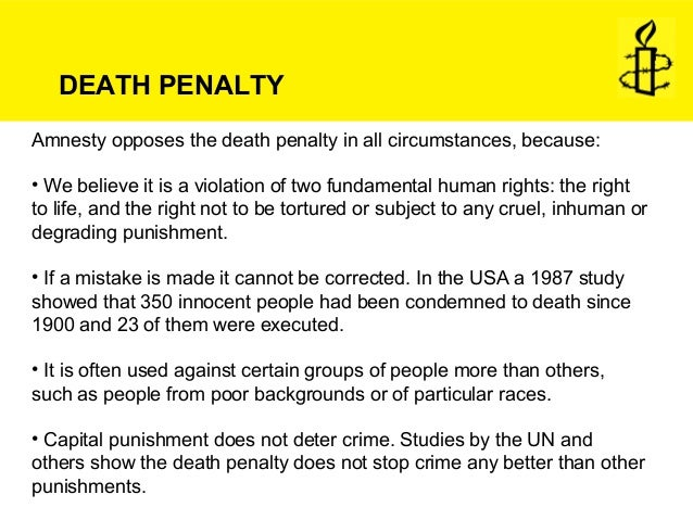 the inhumanity of death penalty Ness of the impact of a parent's death sentence on children2 it focussed  68  human rights violated include: the right to be free from cruel, inhuman and.