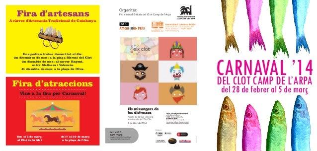 Fira d'artesans  Organitza: Federació d'Entitats del Clot-Camp de l'Arpa  A càrrec d'Artesania Tradicional de Catalunya  E...