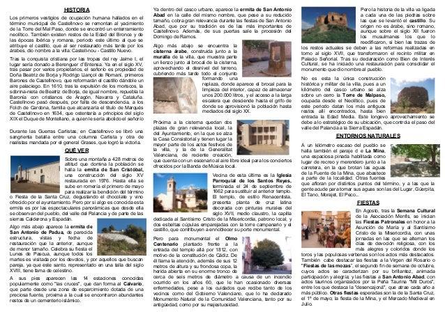 HISTORIA Los primeros vestigios de ocupación humana hallados en el término municipal de Castellnovo se remontan al yacimie...