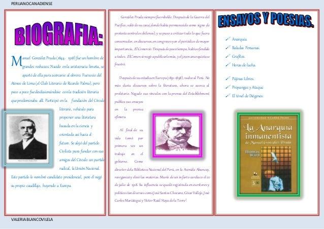 PERUANOCANADIENSE VALERIA BLANCOVILELA anuel González Prada (1844- 1918) fue un hombre de grandes rechazos. Nacido en la a...