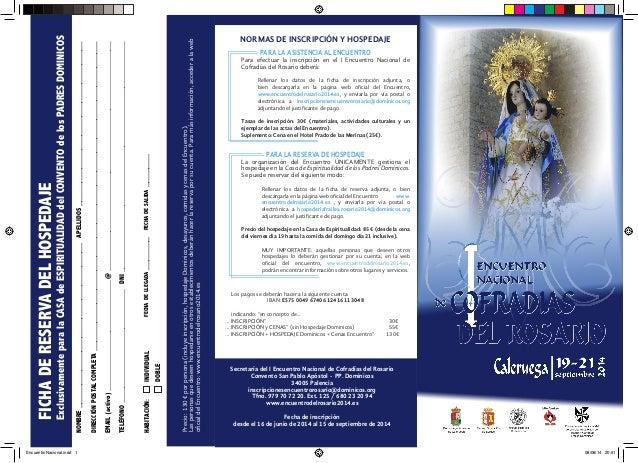 NORMAS DE INSCRIPCIÓN Y HOSPEDAJE PARA LA ASISTENCIA AL ENCUENTRO Para efectuar la inscripción en el I Encuentro Nacional ...