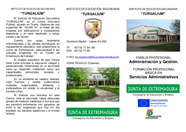 "INSTITUTO DE EDUCACIÓN SECUNDARIA ""TURGALIUM"" El Instituto de Educación Secundaria ""TURGALIUM"", es un Centro Educativo Púb..."
