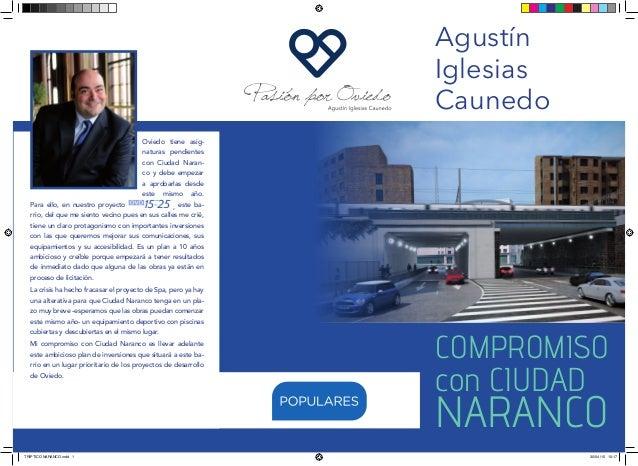 COMPROMISO con CIUDAD NARANCO Agustín Iglesias Caunedo Oviedo tiene asig- naturas pendientes con Ciudad Naran- co y debe e...