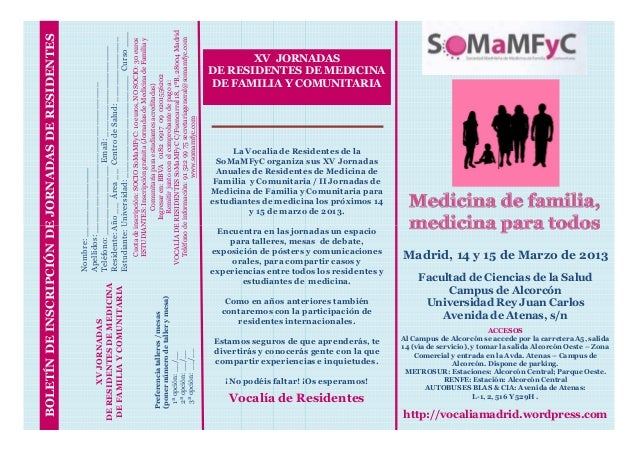 VOCALÍA DE RESIDENTES SoMaMFyC C/Fuencarral 18, 1ºB, 28004 Madrid                                                   Estudi...