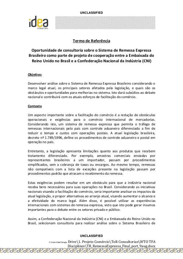 UNCLASSIFIED UNCLASSIFIED C:UsersGabiGoogle Drive1. Projeto ComércioToR ConsultoriasWTO TFA DisciplinesTR_RemessaExpressa_...