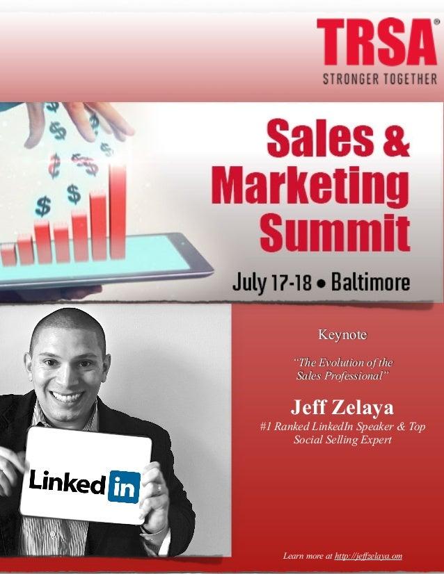 #TRSA Keynote Social Selling Speaker: Jeff Zelaya See More At: http://jeffzelaya.com/2014/07/17/trsa-sales-marketing-summi...
