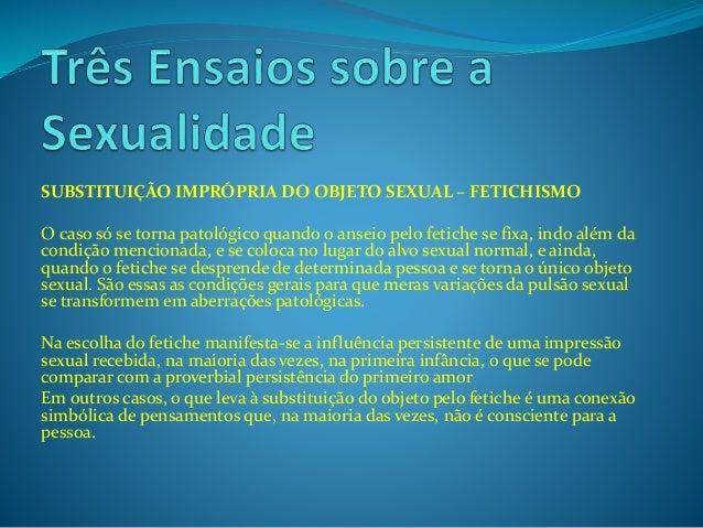 Três Ensaios sobre a Sexualidade de Freud - Ensaio 1