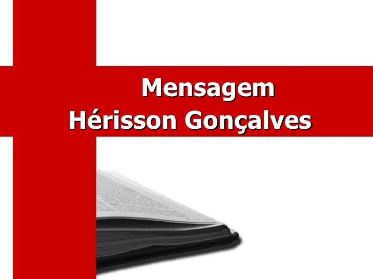 MensagemHérisson Gonçalves