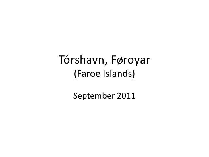 Tórshavn, Føroyar  (Faroe Islands)  September 2011