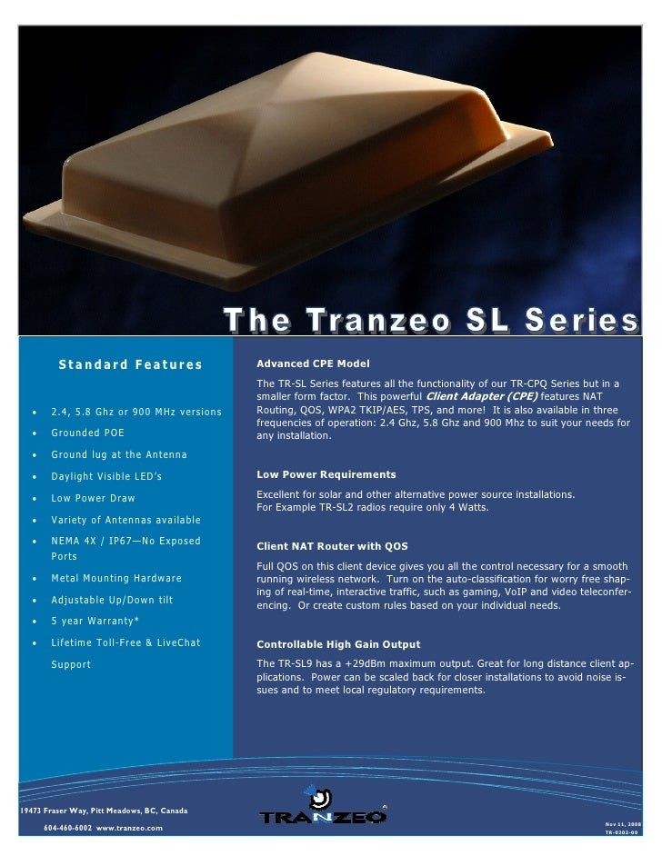 Standard Features                  Advanced CPE Model                                              The TR-SL Series featur...