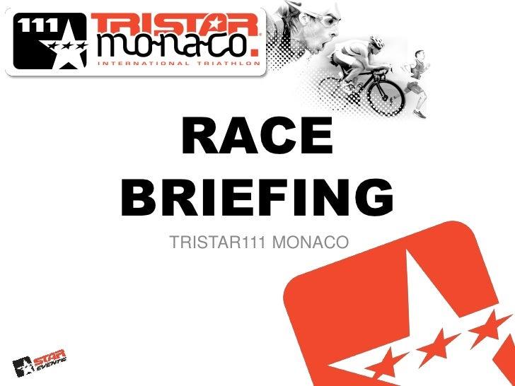RACEBRIEFING TRISTAR111 MONACO