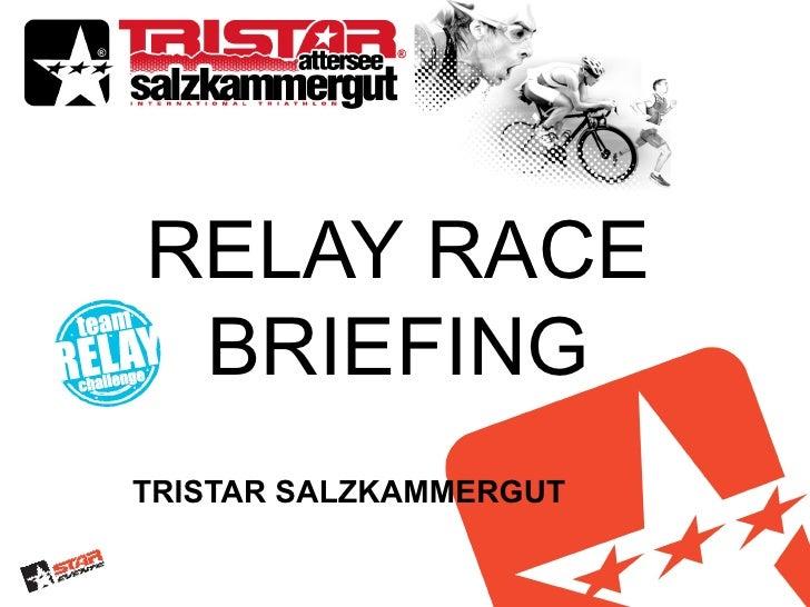 RELAY RACE BRIEFINGTRISTAR SALZKAMMERGUT