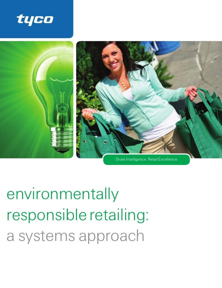 Store Intelligence. Retail Excellenceenvironmentallyresponsible retailing:a systems approach