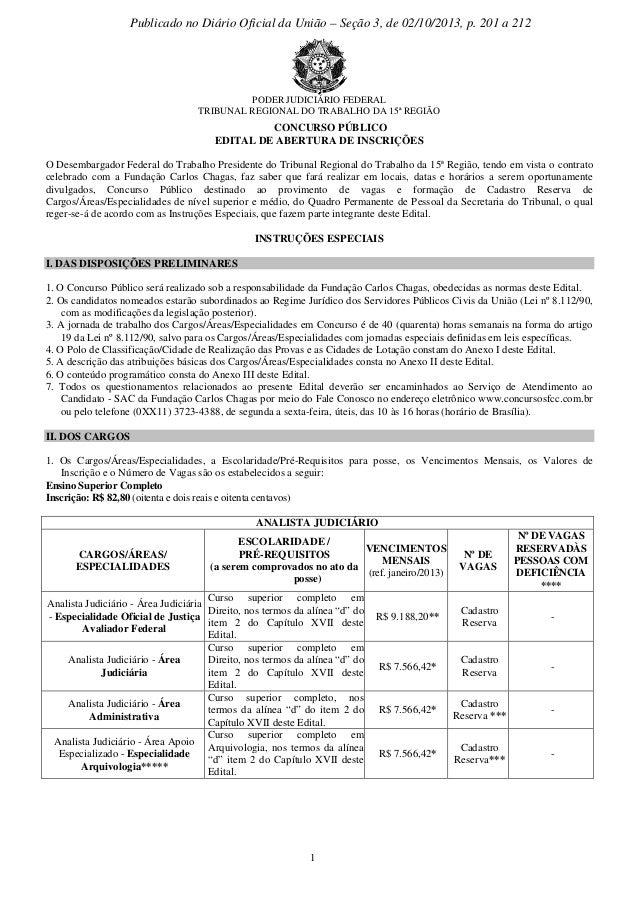 PODER JUDICIÁRIO FEDERAL TRIBUNAL REGIONAL DO TRABALHO DA 15ª REGIÃO 1 CONCURSO PÚBLICO EDITAL DE ABERTURA DE INSCRIÇÕES O...