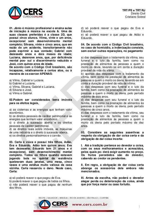 TRT/PE e TRT/RJ Direito Civil Cristiano Sobral 1 01. Jânio é músico profissional e ensina aulas de iniciação à música na e...