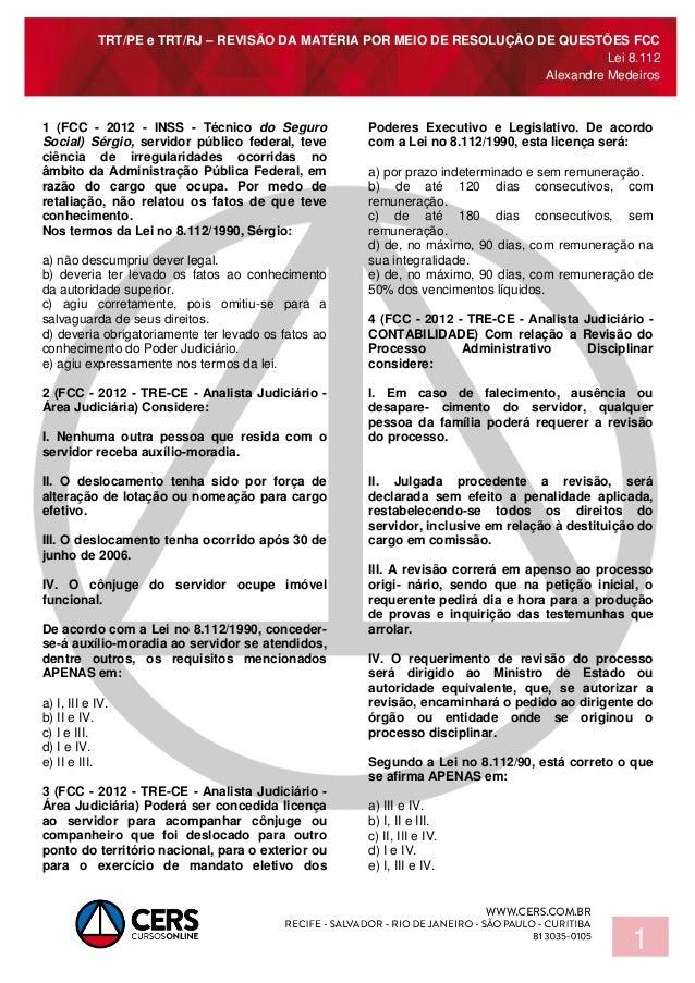 TRT/PE e TRT/RJ – REVISÃO DA MATÉRIA POR MEIO DE RESOLUÇÃO DE QUESTÕES FCC Lei 8.112 Alexandre Medeiros 1 1 (FCC - 2012 - ...