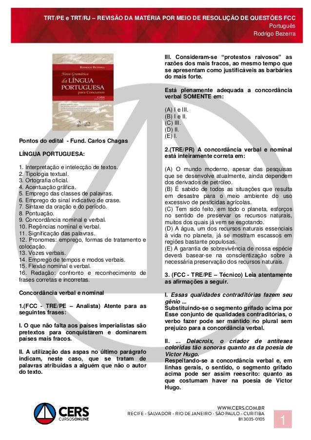 TRT/PE e TRT/RJ – REVISÃO DA MATÉRIA POR MEIO DE RESOLUÇÃO DE QUESTÕES FCC Português Rodrigo Bezerra 1 Pontos do edital - ...