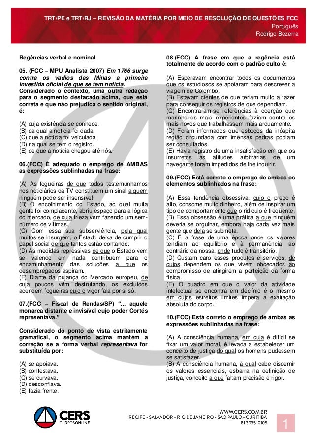 TRT/PE e TRT/RJ – REVISÃO DA MATÉRIA POR MEIO DE RESOLUÇÃO DE QUESTÕES FCC Português Rodrigo Bezerra 1 Regências verbal e ...