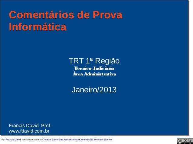 Comentários de Prova      Informática                                                            TRT 1ª Região            ...