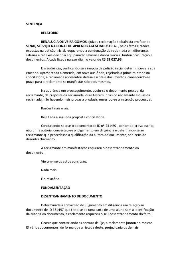 SENTENÇA RELATÓRIO BENALUCIA OLIVEIRA GOMOS ajuizou reclamação trabalhista em face de SENAI, SERVIÇO NACIONAL DE APRENDIZA...