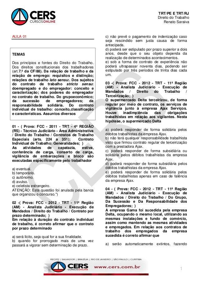 TRT/PE E TRT/RJ Direito do Trabalho Renato Saraiva 1 AULA 01 TEMAS Dos princípios e fontes do Direito do Trabalho. Dos dir...