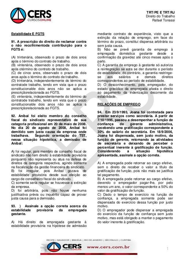 TRT/PE E TRT/RJ Direito do Trabalho Rafael Tonassi 1 Estabilidade E FGTS 91. A prescrição do direito de reclamar contra o ...
