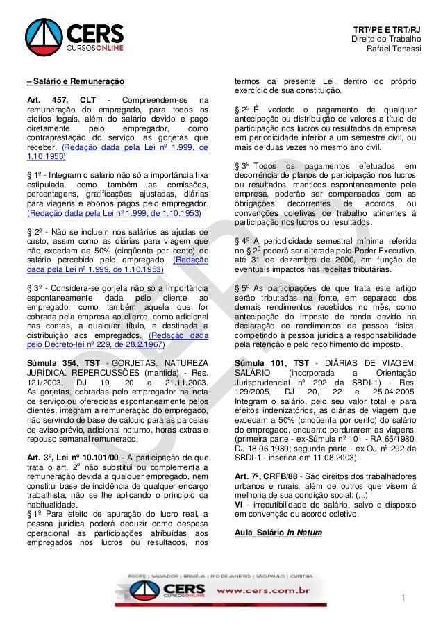 TRT/PE E TRT/RJ Direito do Trabalho Rafael Tonassi 1 – Salário e Remuneração Art. 457, CLT - Compreendem-se na remuneração...