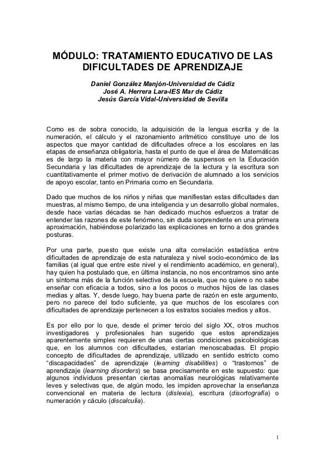 MÓDULO: TRATAMIENTO EDUCATIVO DE LAS     DIFICULTADES DE APRENDIZAJE               Daniel González Manjón-Universidad de C...