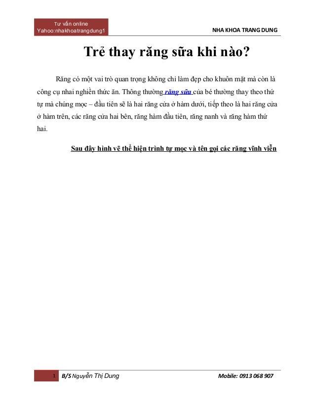Tư vấn online Yahoo:nhakhoatrangdung1  NHA KHOA TRANG DUNG  Trẻ thay răng sữa khi nào? Răng có một vai trò quan trọng khôn...