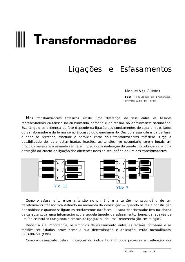 © 2004 pag. 1 a 13 Ligações e Esfasamentos Manuel Vaz Guedes F E UP — F a cu ld a d e d e E n g e n h a r ia U n ive r s i...
