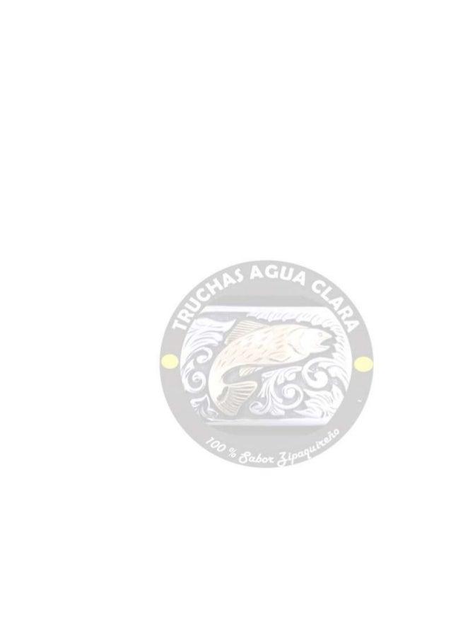 TRUCHAS AGUA CLARA            NELLYVIVIANA VEGA RODRIGUEZ            HAIDY CAROLINA BALLEN SUAREZINSTITUCIÓN EDUCATIVA DEP...