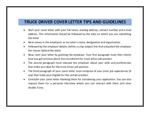 Guidelines For Writing A Cover Letter. Truck Driver Cover Letter ...