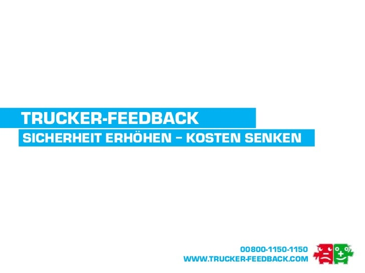 TrucKer-Feedback<br />Sicherheit Erhöhen – Kosten Senken<br />