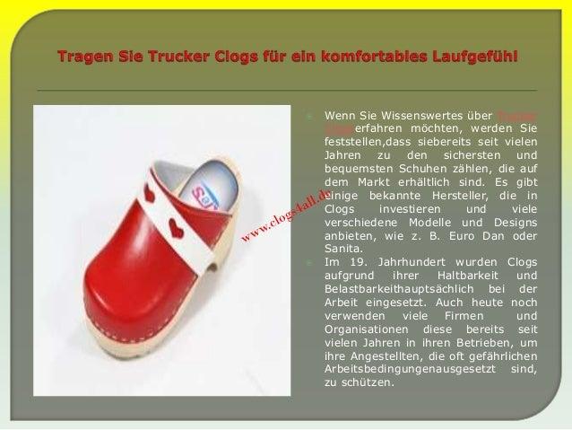  Wenn Sie Wissenswertes über Trucker Clogserfahren möchten, werden Sie feststellen,dass siebereits seit vielen Jahren zu ...